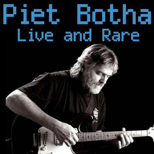 Piet Botha: Live and Rare
