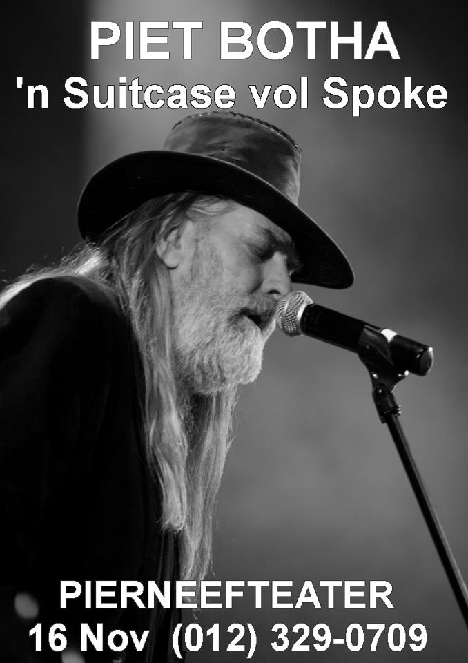 Piet Botha - 'n Suitcase Vol Spoke: Pierneefteater 16 Nov
