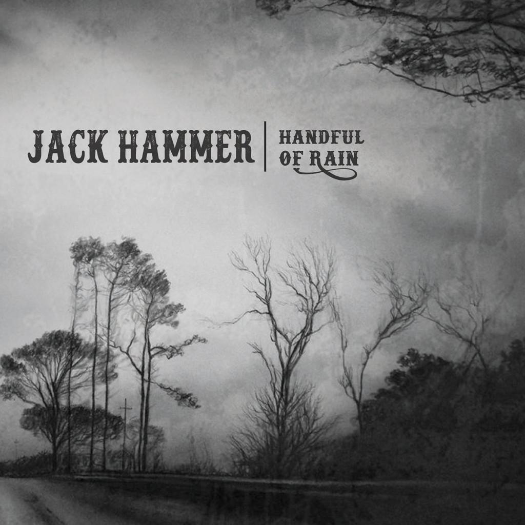 Jack Hammer - Handful Of Rain