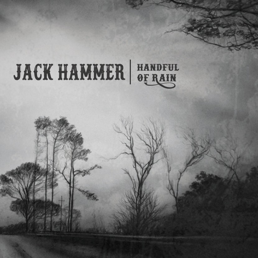 Jack Hammer - Handful Of Rain