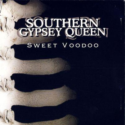 Sweet Voodoo - Southern Gypsey Queen
