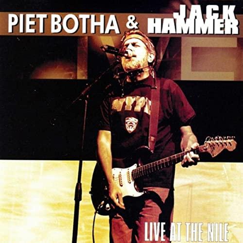 Piet Botha & Jack Hammer: Live At The Nile
