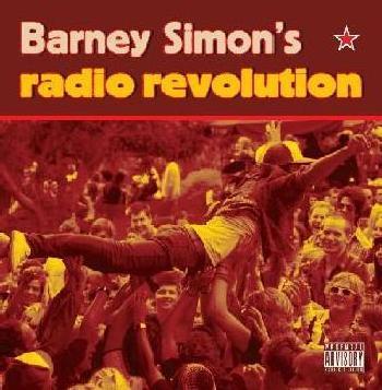 Barney Simon's Radio Revolution