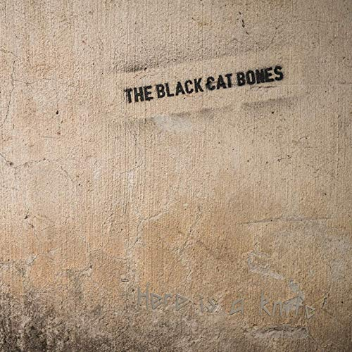 Here Is A Knife by The Black Cat Bones