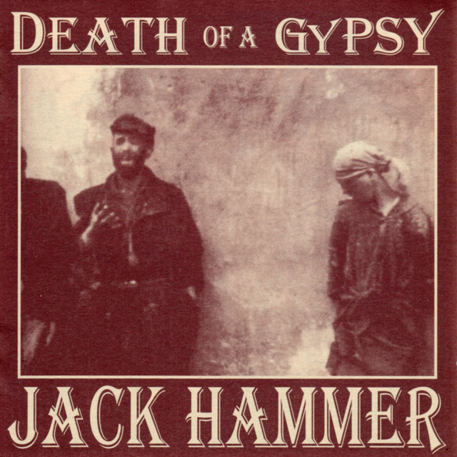 Jack Hammer: Death Of A Gypsy