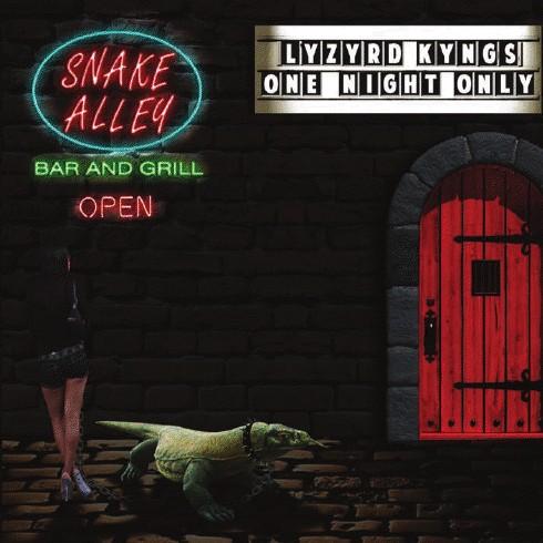 Lyzyrd Kyngs: One Night Only