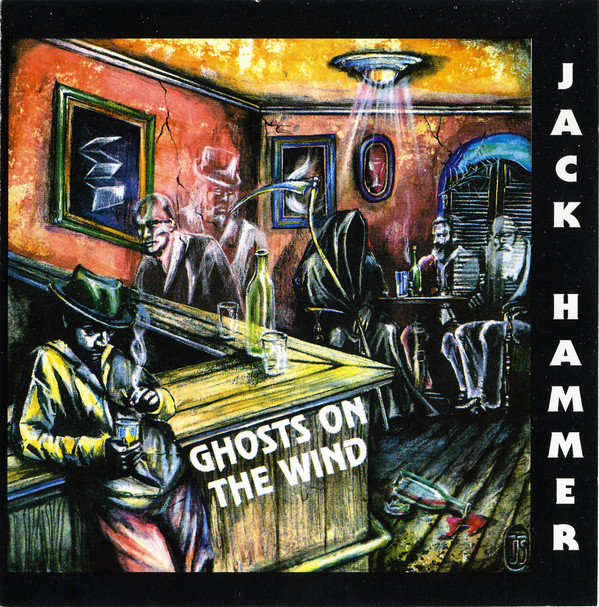 Jack Hammer: Ghosts On The Wind