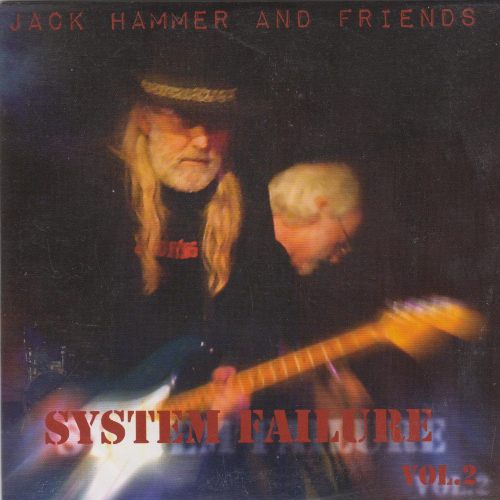 Jack Hammer & Friends: System Failure Vol. 2