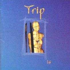 Trip - Is