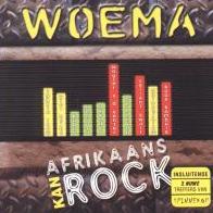 Woema: Afrikaans Kan Rock